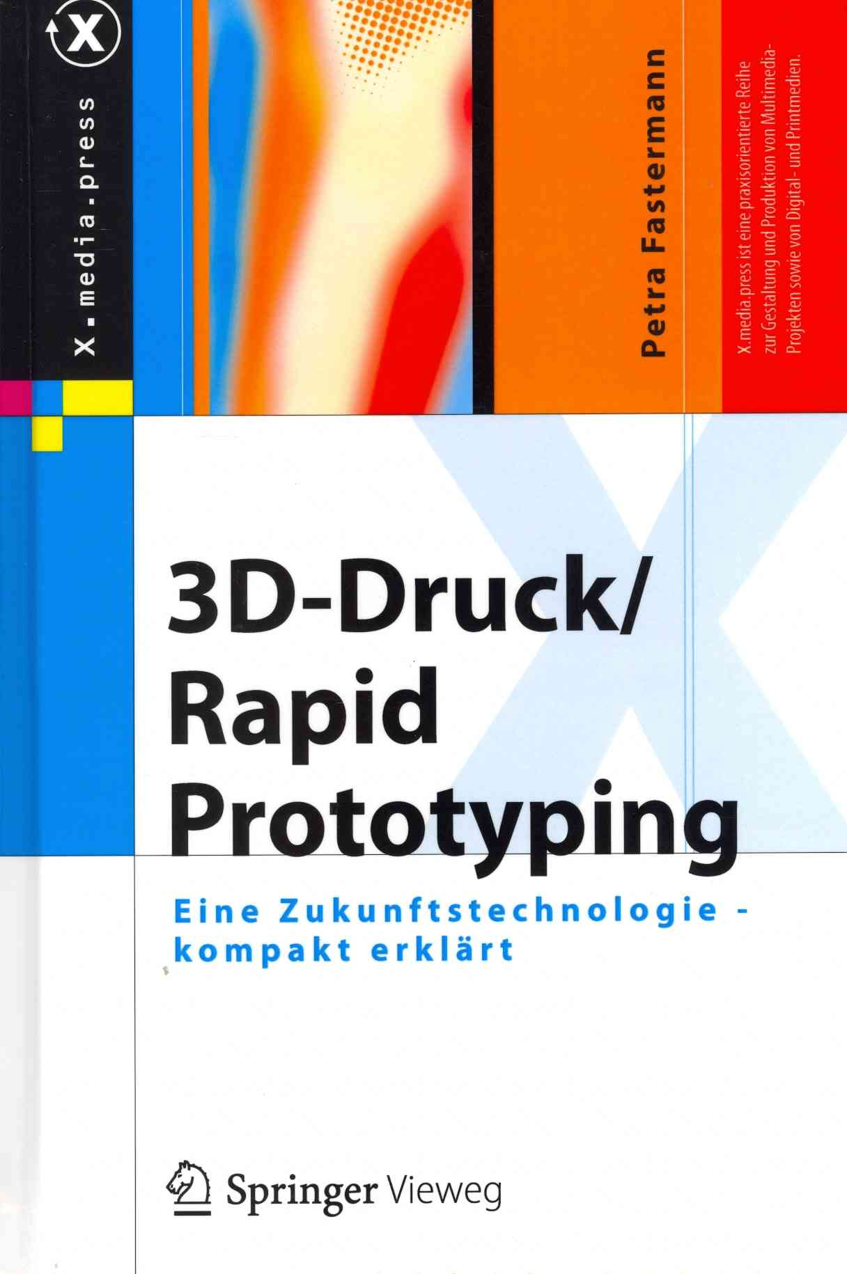 3d-druck/Rapid Prototyping By Fastermann, Petra